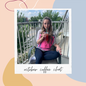October Coffee Chat
